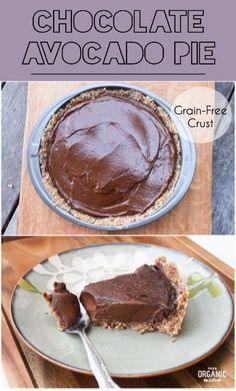 Chocolate Avocado Pie w/ a Grain-Free Crust via This Organic Life -- AMAZING Someone try this and tell me if its REALLY delicious? I wish Mendy K would do it! Vegan Sweets, Healthy Baking, Healthy Desserts, Delicious Desserts, Yummy Food, Healthy Food, Organic Recipes, Raw Food Recipes, Sweet Recipes