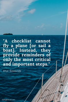 """A checklist cannot fly a plane [or sail a boat]. Check out all our sailing quotes here! Sailing Quotes, Henry Miller, Ways Of Seeing, Boater, Bible Quotes, Plane, Mood, Check, Airplane"