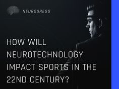 Neurogress.io. Neurotechnology is likely to have a profound impact on sport. Here are some predictions for the next five, twenty and one hundred years. Invest in the interactive mind-controlled devices of the future by buying tokens now. Visit Neurogress.io. One Hundred Years, The Twenties, Investing, Mindfulness, Future, Sports, Hs Sports, Future Tense, Excercise