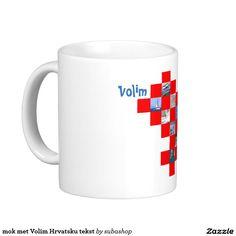 Croatia, Kroatie, gadgets, produkten, souvenirs, I love Croatia, mok met Volim Hrvatsku tekst
