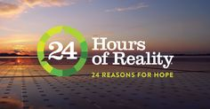 Climate Hope with Al Gore and the Climate Reality org. is LIVE Right now!! Just click through. Al Gore is speaking. Join us as we share 24 reasons to be hopeful about solving the climate crisis.
