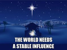 The world needs a stable influence.