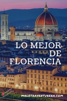 Here we tell you everything you have to do in Florence.- Aqui te contamos todo lo que tienes que ver en Florencia. Florence is one of the most beautiful city in the world - Travel Advice, Travel Tips, Travel Destinations, Malaysia Tourism, Travel Around The World, Around The Worlds, Great Vacations, Most Beautiful Cities, Italy Travel