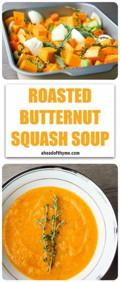 Butternut Squash Soup Roasted Butternut Squash Soup: A delicious soup that sums up the taste of the holidays in one spoon. Rosemary, sage and thyme, need I say more? Vegetarian Recipes, Cooking Recipes, Healthy Recipes, Roasted Butternut Squash Soup, Vegan Butternut Squash Recipes, Roasted Vegetable Soup, Soup And Salad, Soups And Stews, The Best