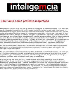 Artigo: São Paulo como Protesto-Inspiração | Fonte: Portal InteligeMcia, por Tatiana Pereira