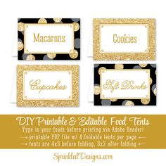 Black White Gold Glitter Printable Party Food Tents - Folding Editable Buffet Labels Place Cards - Birthday Baby Shower Bridal Bachelorette by SprinkledDesign on Etsy https://www.etsy.com/listing/241879148/black-white-gold-glitter-printable-party