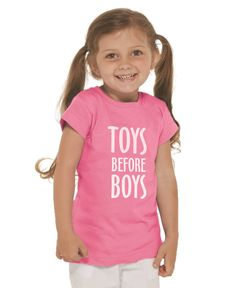 Toys Before Boys Toddler and Kids Shirt White imprint on Black ...