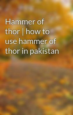 hammer of thor in pakistan call now 03067966600 hammer of thor price
