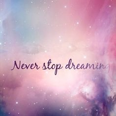 pastel never stop dreaming - fairy tale quote