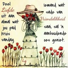 Good Morning Wishes, Day Wishes, Bible Art, Bible Quotes, Lekker Dag, Evening Greetings, Happy Birthday Flower, Afrikaanse Quotes, Inspirational Qoutes
