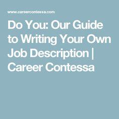 Do You: Our Guide to Writing Your Own Job Description   Career Contessa
