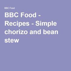 BBC Food - Recipes - Simple chorizo and bean stew