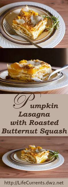 Pumpkin Lasagna with Roasted Butternut Squash - Life Currents