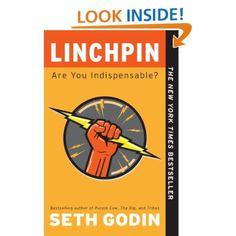 Linchpin: Are You Indispensable?: Seth Godin: 9781591844099: Amazon.com: Books