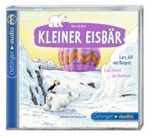 Kleiner Eisbär. Lars, hilf mir fliegen! / Lars rettet die Rentiere (CD). Ab 4 Jahren.