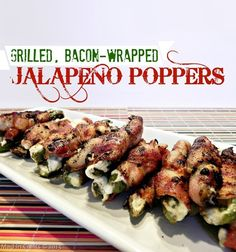 Big Game Appetizers: Grilled, Bacon-Wrapped Jalapeno Poppers Mad in Crafts- - Grilled Bacon Wrapped Jalapeno Poppers Recipe Jalapeno Popper Recipes, Bacon Wrapped Jalapeno Poppers, Crudite, Antipasto, Appetizer Recipes, Appetizers, Poppers Recipe, Snacks Sains, Bacon On The Grill