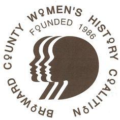 Broward County Women's History Coalition Broward County, Women's History, Business, Store
