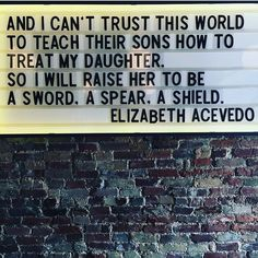 Excerpt from the spoken word poem Spear by Elizabeth Acevedo The Words, Quotes To Live By, Me Quotes, Music Quotes, Famous Quotes, Wisdom Quotes, Feminist Quotes, Feminist Art, Quotes On Equality