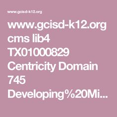 www.gcisd-k12.org cms lib4 TX01000829 Centricity Domain 745 Developing%20Mindsets%20that%20Promote%20Growth.ppt