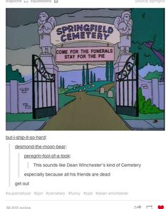 Dean's kind of cemetery