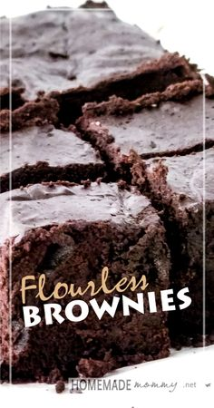 "Flourless Brownies | www.homemademommy.net - COMPLETELY grain-free - the only ""flour"" is cacao powder!"