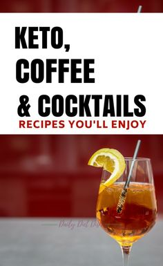 Keto coffee and keto cocktail recipes to try this week. Easy, delicious, and definitely low carb carb. #keto #coffee #lowcarb #cocktails #mixeddrinks #diet #recipes #sugarfree #bulletproofcoffee