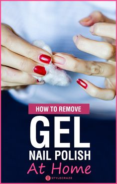How To Remove Gel Nail Polish (With And Without Acetone) At Home? I know that you wouldn't want to waste a trip to the salon just to get the polish removed. Have no fear, for I am here to tell you how to safely remove gel polish right in the comfort of your own home. #nails #nailcare #nailpolish