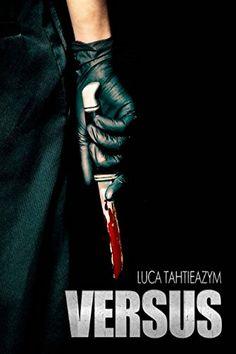 Versus de Luca Tahtieazym  Chronique sur le blog : Thriller, Joker, Lus, Books, Amazon, Books To Read, Reading, Livros, Libros