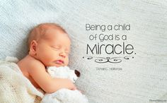 """Being a child of God is a miracle."" -Donald L. Hallstrom #ldsconf #lds #quotes"