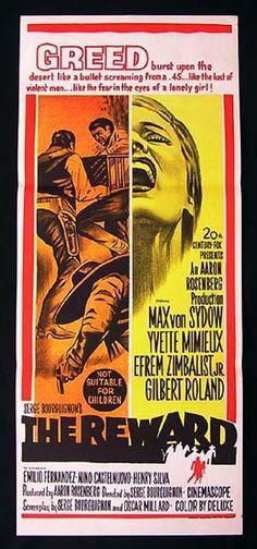 The Reward (1965) Stars: Max von Sydow, Yvette Mimieux, Efrem Zimbalist Jr., Gilbert Roland, Emilio Fernández, Henry Silva ~ Director: Serge Bourguignon (Australian Poster)
