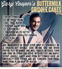 Gary Cooper's Buttermilk Griddle Cakes Retro Recipes, Old Recipes, Vintage Recipes, Cookbook Recipes, Brunch Recipes, Cooking Recipes, Blender Recipes, Simply Recipes, Unique Recipes