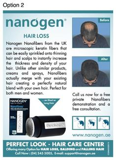 Call for free private consultation 04-3455005 or visit www.nanogen.ae