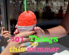 101 Things to Do This Summer -- and nearly all of them are free!