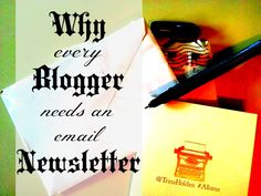 Why Every Blogger Needs an Email Newsletter