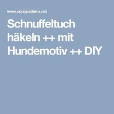 Schnuffeltuch häkeln ++ mit Hundemotiv ++ DIY