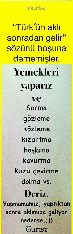 """""""Türk'ün aklı sonradan gelir"""" Turist. ...#mizah#turist#gırgır#komik#şamata#iğne#komedi#şaka#sözler#espri#matrak#iğnelisöz#batar#güzelsöz"""