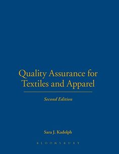 Download PDF Quality Assurance for Textiles and Apparel 2nd Edition