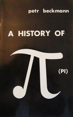 A history of [pi] (pi) / Petr Beckmann