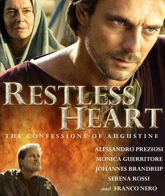 Restless Heart: The Confessions of Augustine - Christian Movie/Film on DVD. http://www.christianfilmdatabase.com/review/restless-heart-the-confessions-of-augustine/