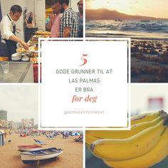 Derfor er #LasPalmas bra for deg (#blog in #Norwegian)