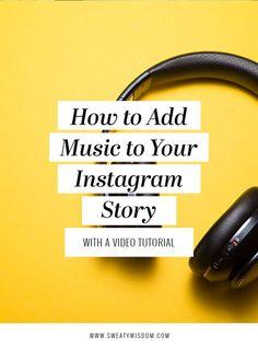 How to Add Music to Instagram Stories // Sweaty Wisdom --#instagrammarketing #socialmediamarketing
