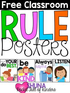 Free classroom rule posters! These are so cute.