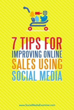 Want to improve your online sales process?  With the right plan, you can enhance peoples social media experience and generate more sales. Via /smexaminer/.