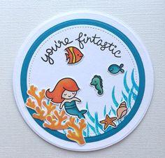 You're Fintastic Mermaid Card. Had fun making this circular card for a birthday