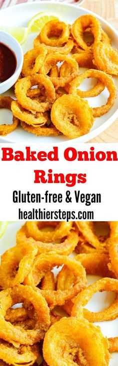 Baked Onion Rings Delicious, crispy and less greasy. Gluten-free and Vegan