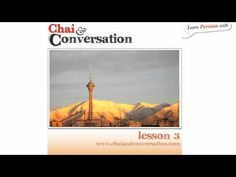 Learn Persian (Farsi Language Podcast) with Chai and Conversation- Lesso...