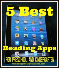 Five Best Reading Apps for Pre-K and Kindergarten