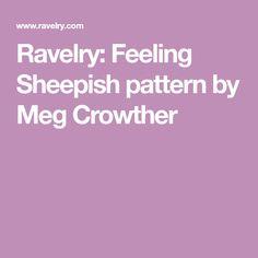 Ravelry: Feeling Sheepish pattern by Meg Crowther