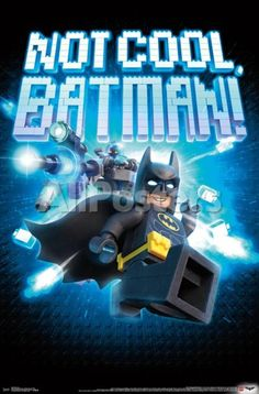 Lego Batman- Not Cool Movies Poster - 56 x 86 cm