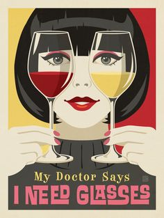 Anderson Design Group – Mod Collection – My Doctor Says I Need Glasses Art And Illustration, Arte Sci Fi, Retro Poster, Kunst Poster, Pop Art, Artsy, Wine, Art Prints, Wall Art